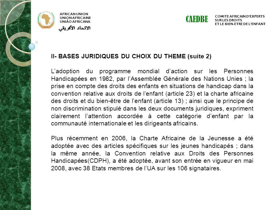 CAEDBE II- BASES JURIDIQUES DU CHOIX DU THEME (suite 2)