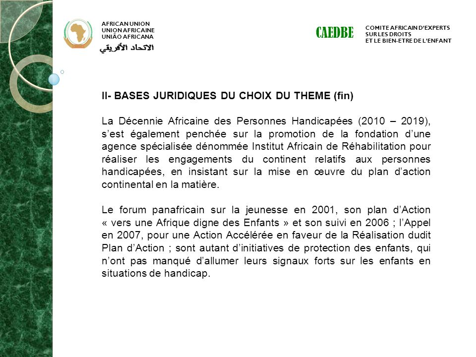 CAEDBE II- BASES JURIDIQUES DU CHOIX DU THEME (fin)