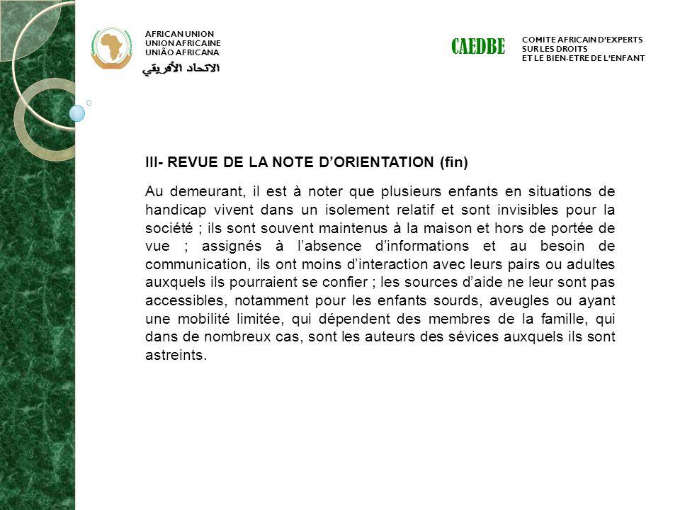 CAEDBE III- REVUE DE LA NOTE D'ORIENTATION (fin)