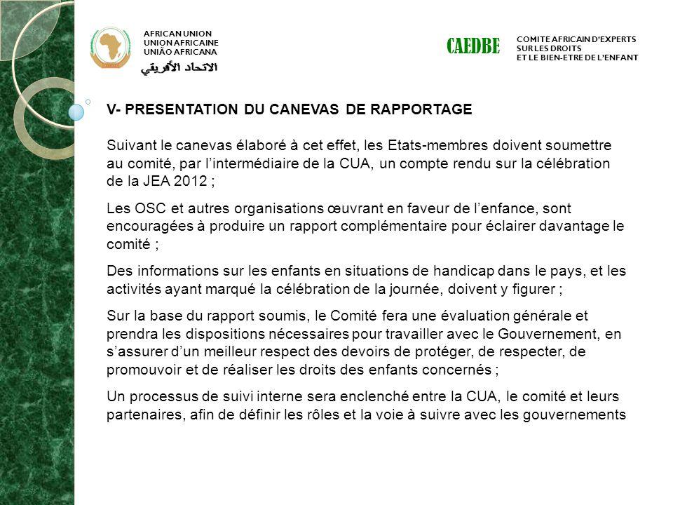 CAEDBE V- PRESENTATION DU CANEVAS DE RAPPORTAGE