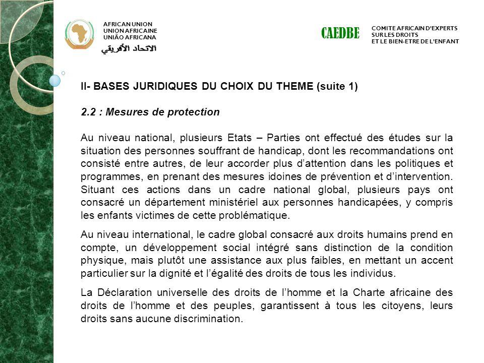CAEDBE II- BASES JURIDIQUES DU CHOIX DU THEME (suite 1)