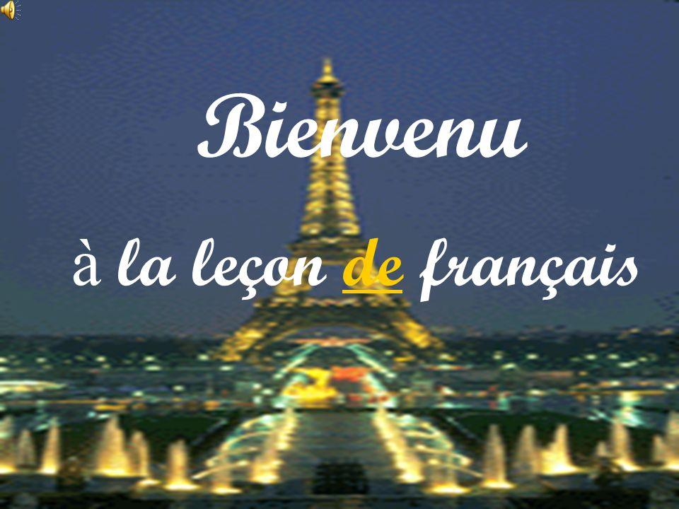 Bienvenu à la leçon de français
