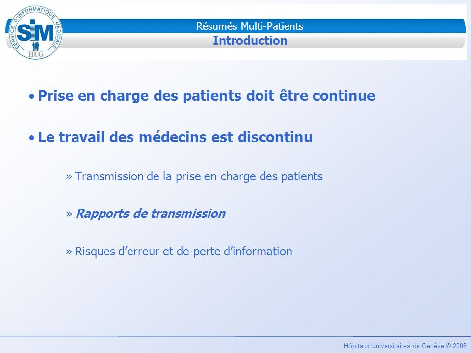 Prise en charge des patients doit être continue