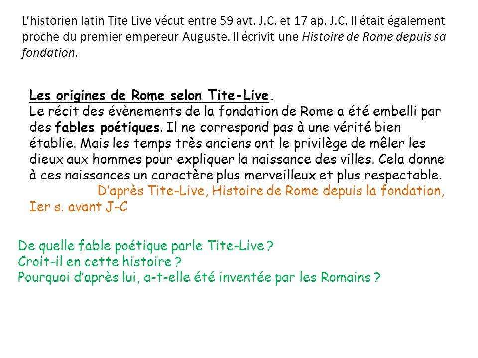 L'historien latin Tite Live vécut entre 59 avt. J. C. et 17 ap. J. C