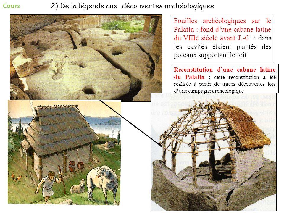 2) De la légende aux découvertes archéologiques