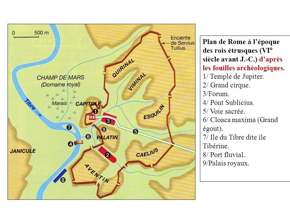 Plan de Rome à l'époque des rois étrusques (VI° siècle avant J. -C