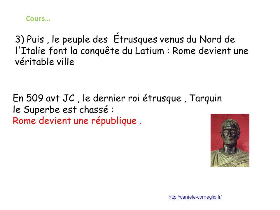 En 509 avt JC , le dernier roi étrusque , Tarquin