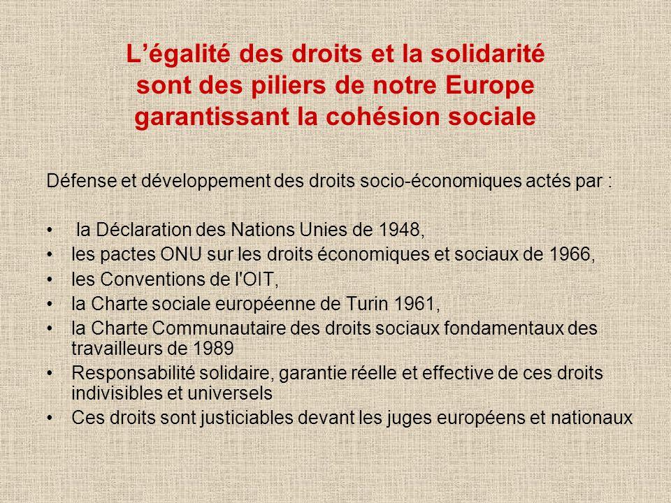 L'égalité des droits et la solidarité sont des piliers de notre Europe garantissant la cohésion sociale