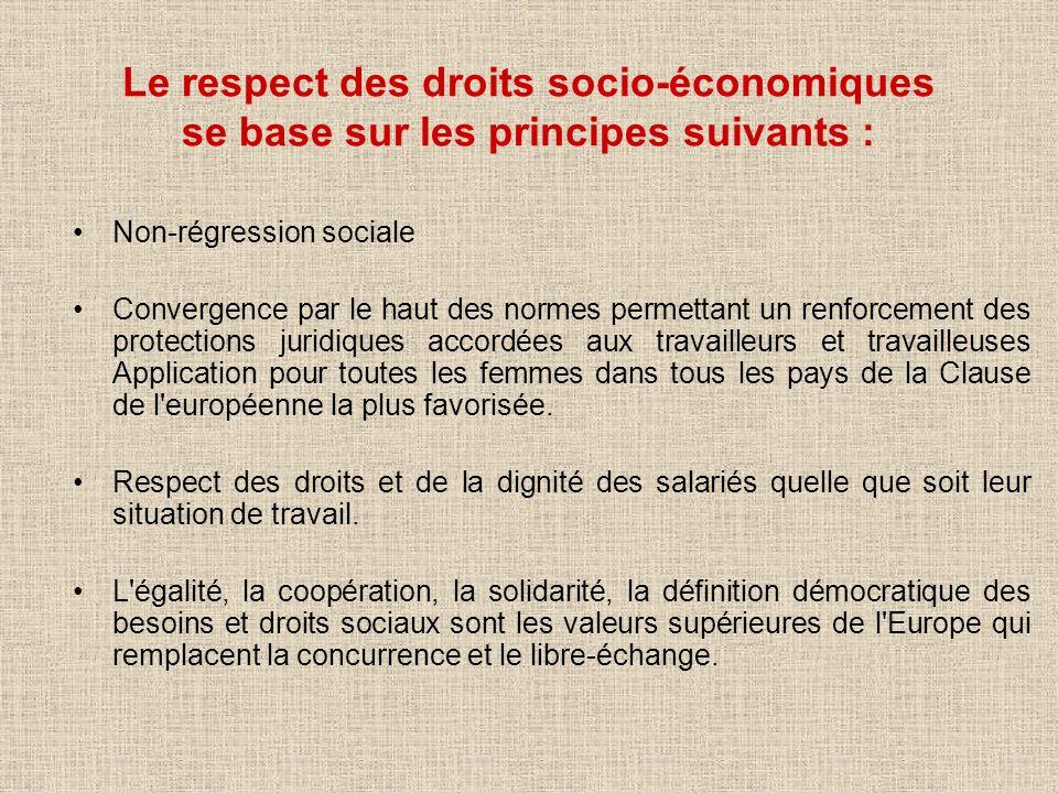 Le respect des droits socio-économiques se base sur les principes suivants :