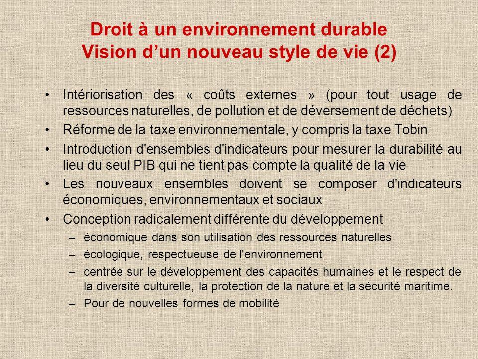 Droit à un environnement durable Vision d'un nouveau style de vie (2)