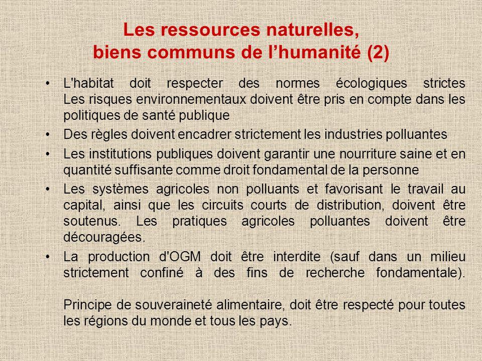 Les ressources naturelles, biens communs de l'humanité (2)