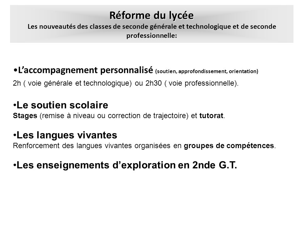 Réforme du lycée Les nouveautés des classes de seconde générale et technologique et de seconde professionnelle: