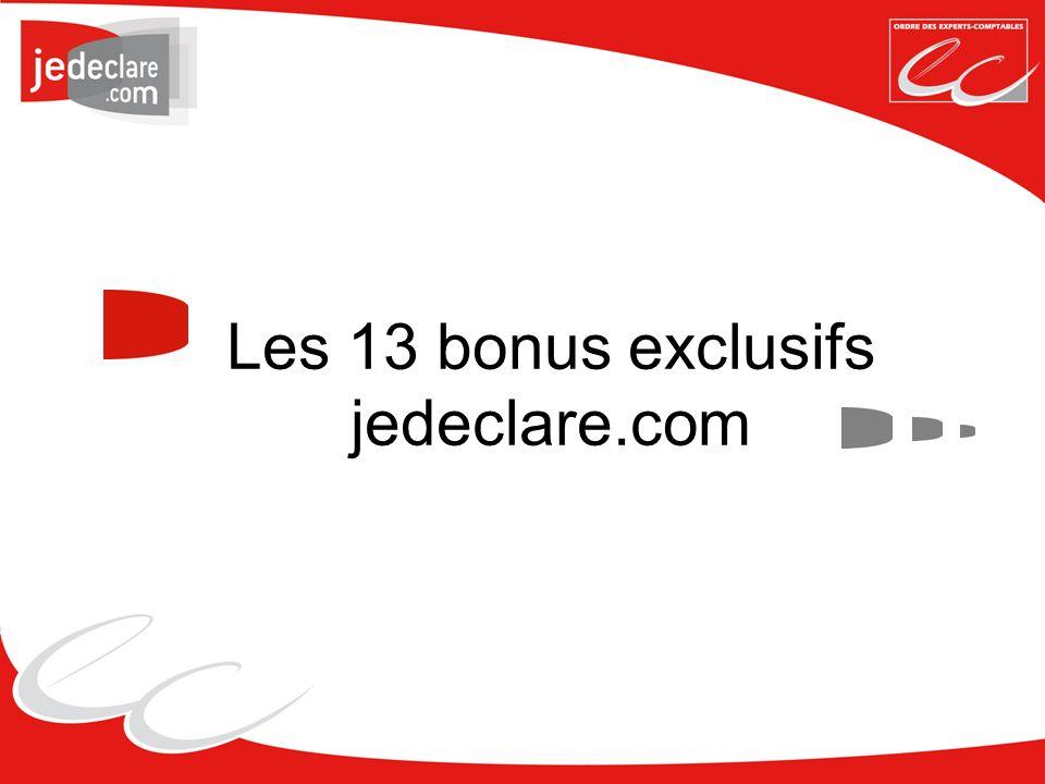 Les 13 bonus exclusifs jedeclare.com