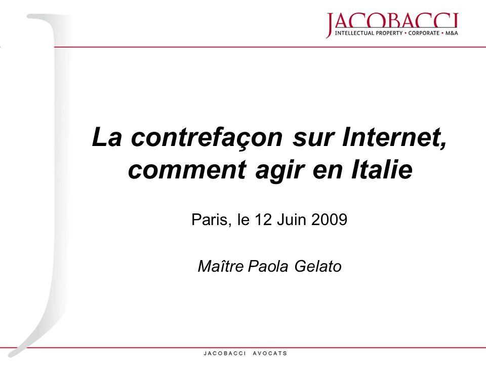 La contrefaçon sur Internet, comment agir en Italie
