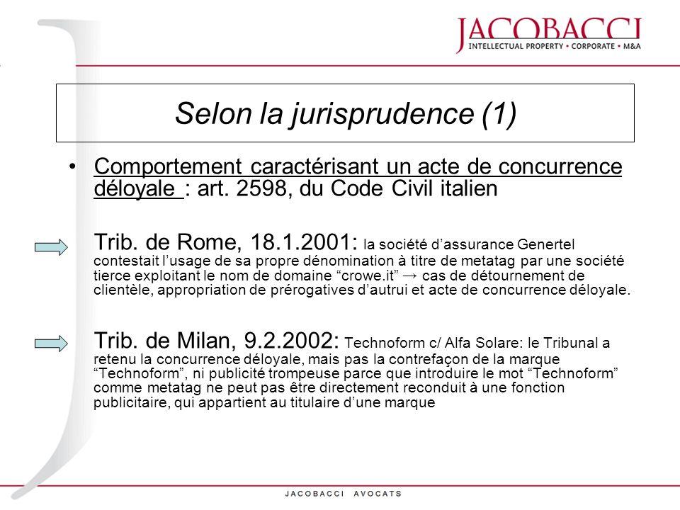 Selon la jurisprudence (1)