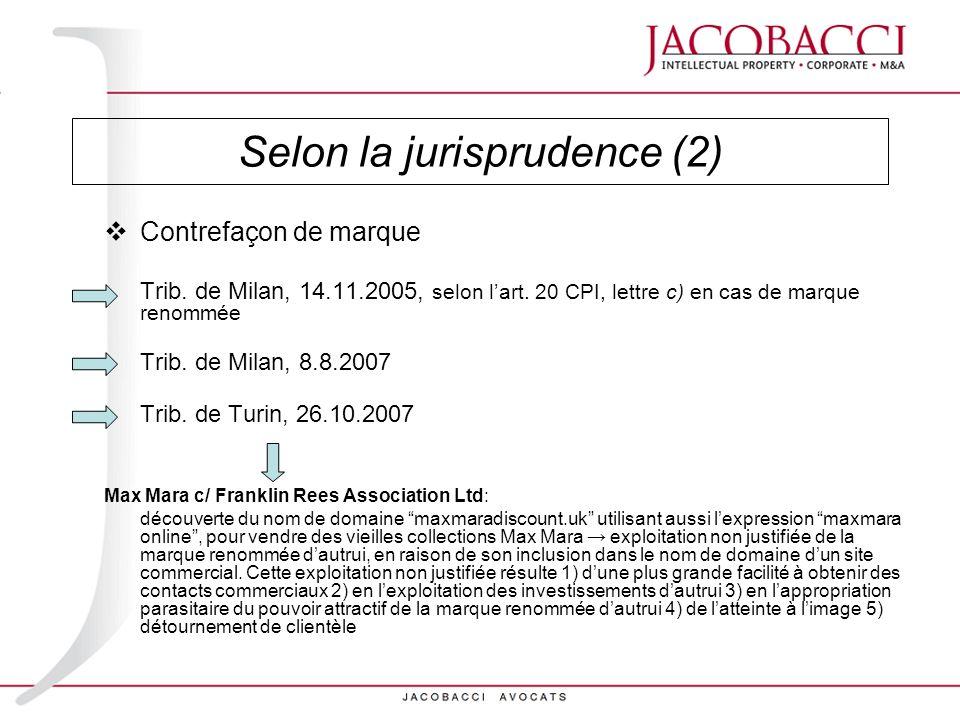 Selon la jurisprudence (2)