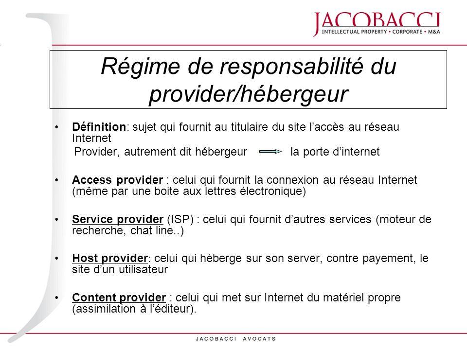 Régime de responsabilité du provider/hébergeur