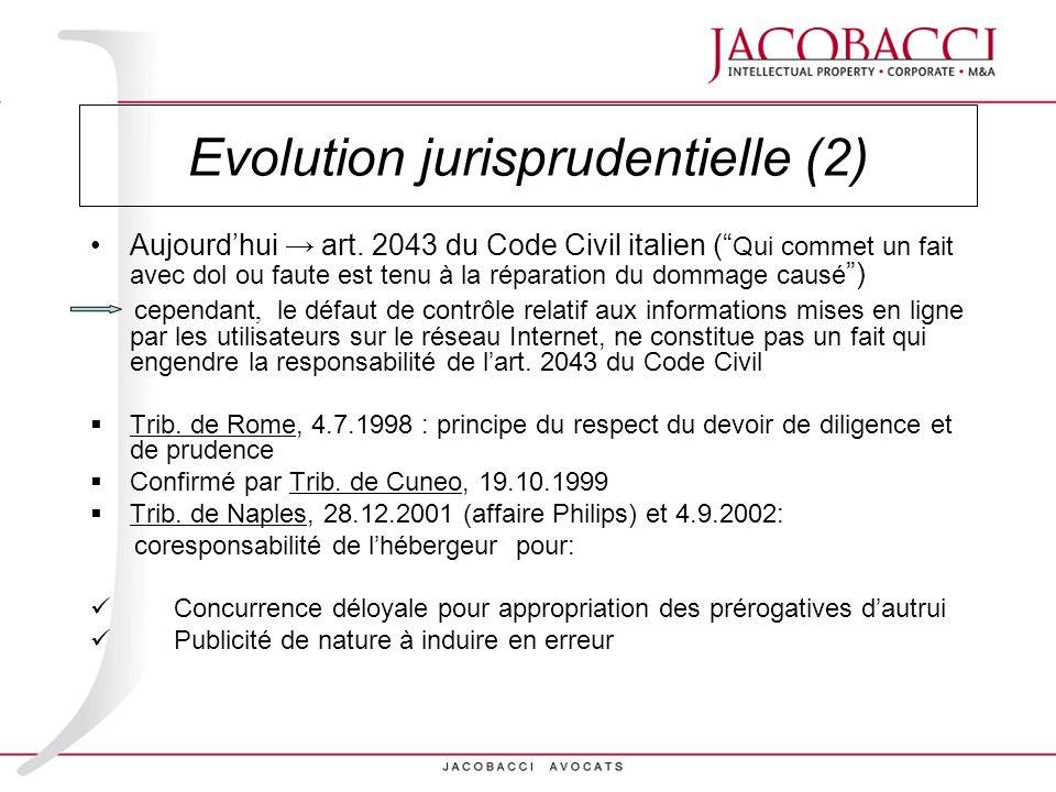 Evolution jurisprudentielle (2)