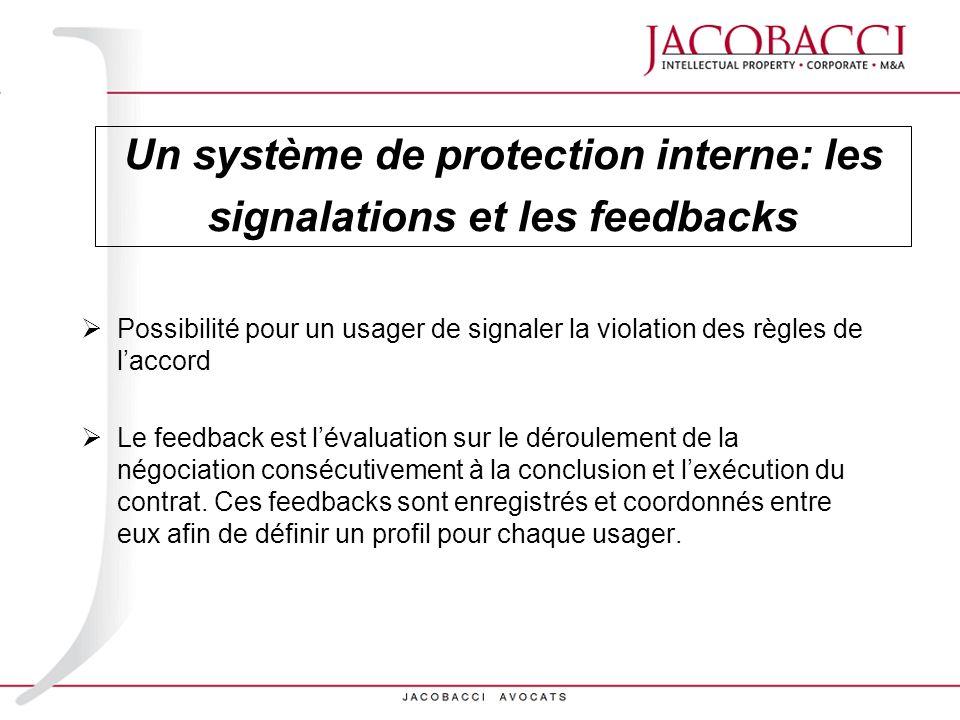 Un système de protection interne: les signalations et les feedbacks