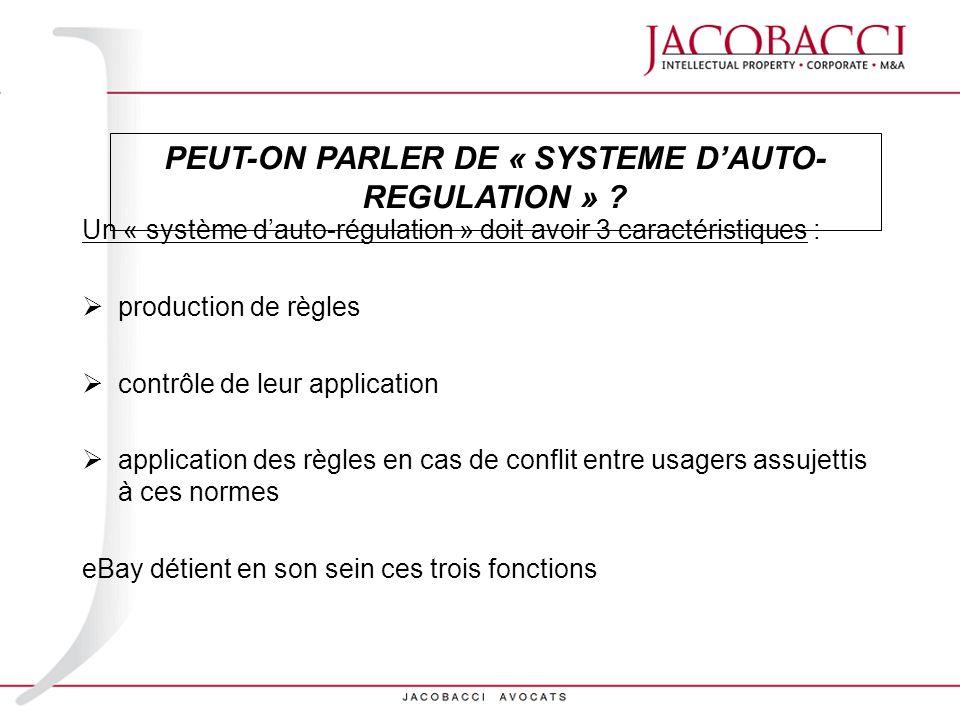 PEUT-ON PARLER DE « SYSTEME D'AUTO-REGULATION »