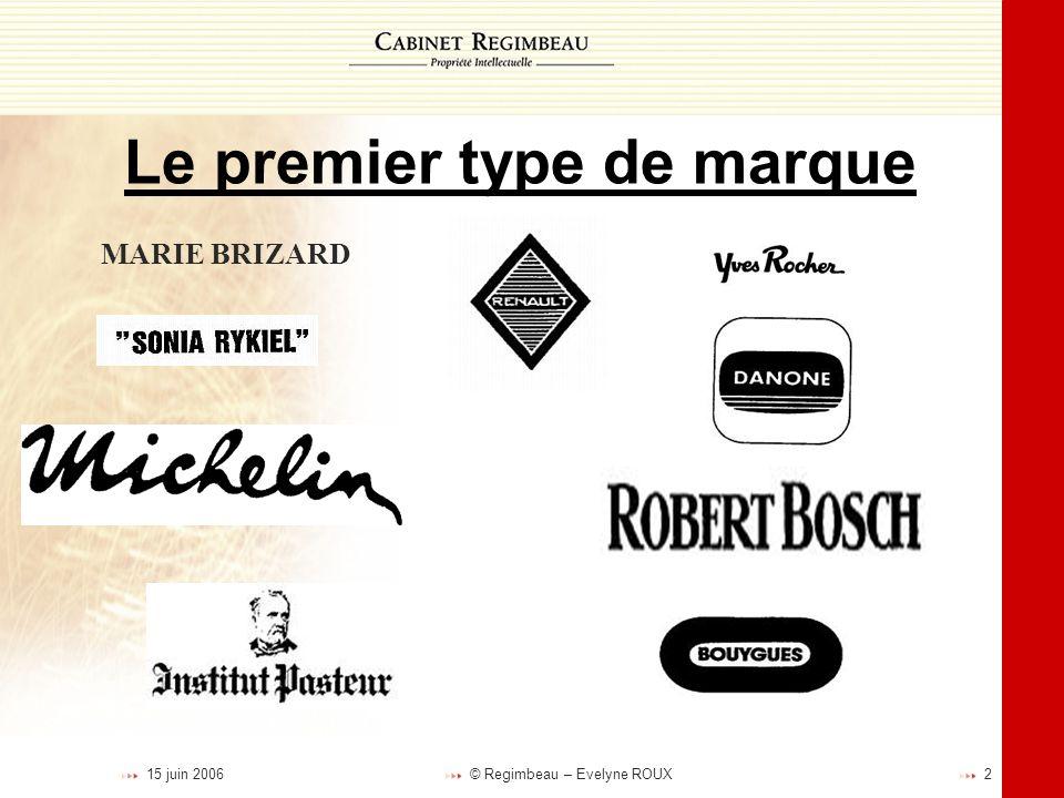 Le premier type de marque