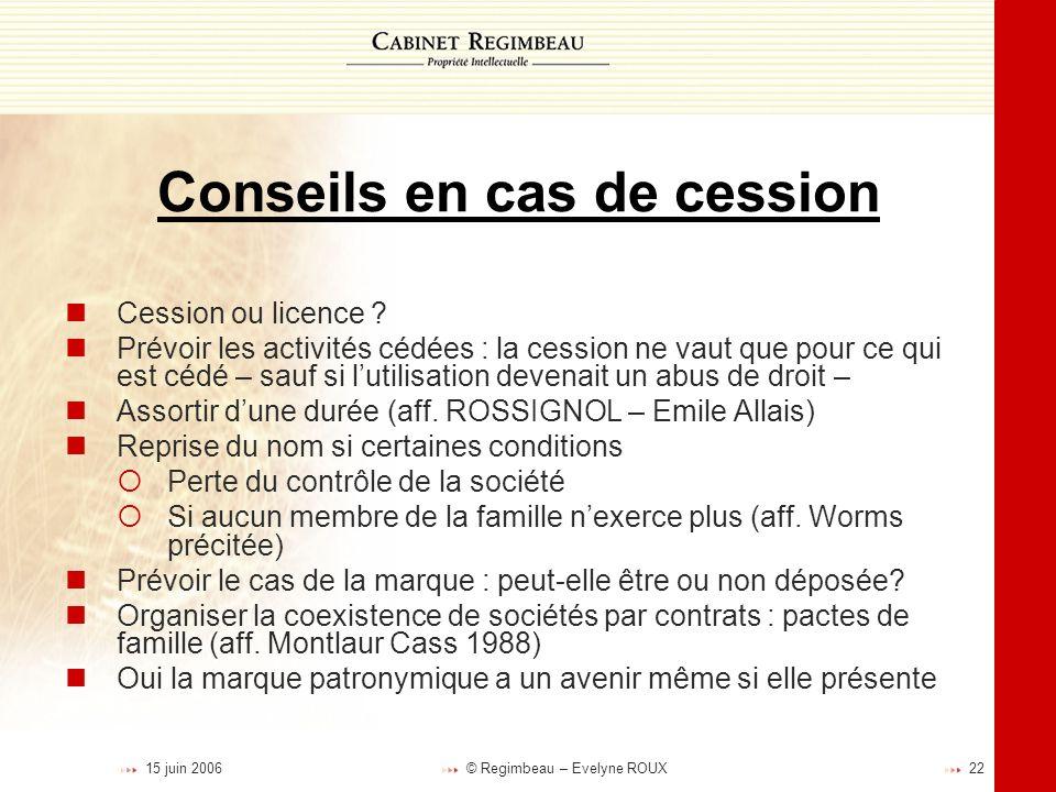 Conseils en cas de cession