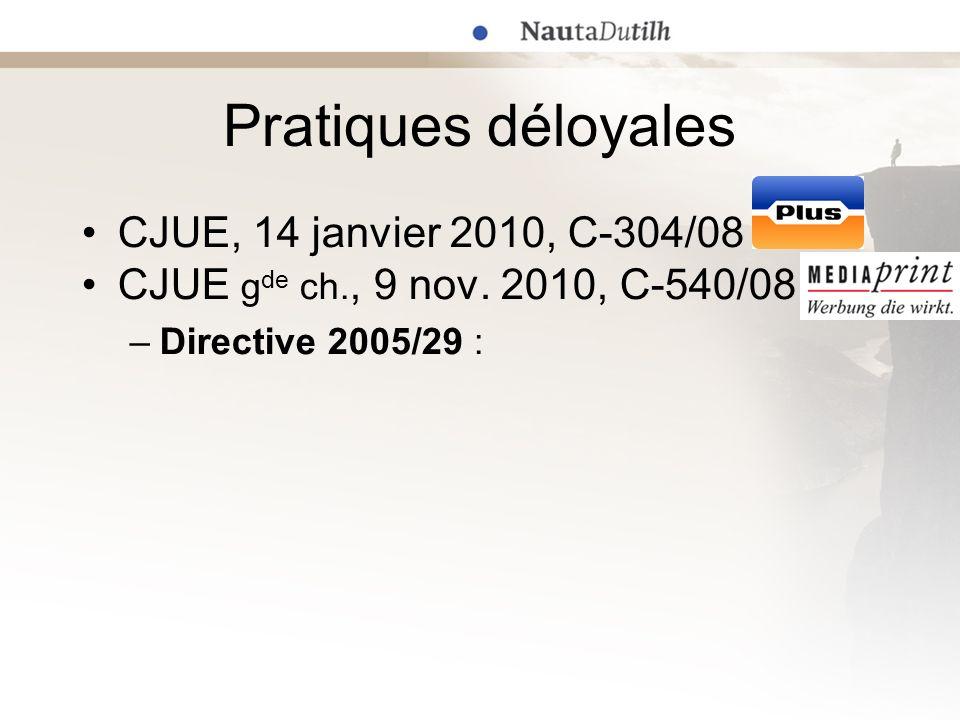 Pratiques déloyales CJUE, 14 janvier 2010, C-304/08