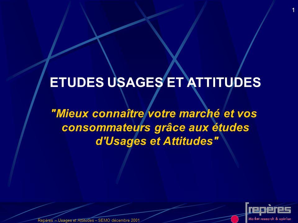 ETUDES USAGES ET ATTITUDES