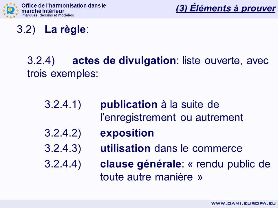 3.2.4) actes de divulgation: liste ouverte, avec trois exemples: