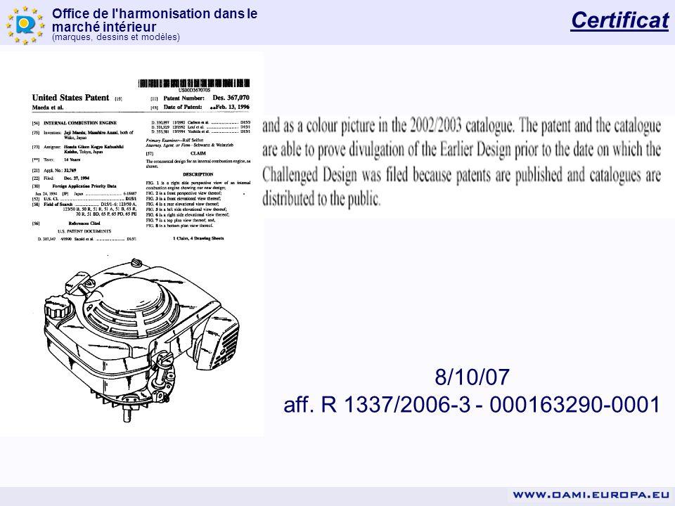 Certificat 8/10/07 aff. R 1337/2006-3 - 000163290-0001