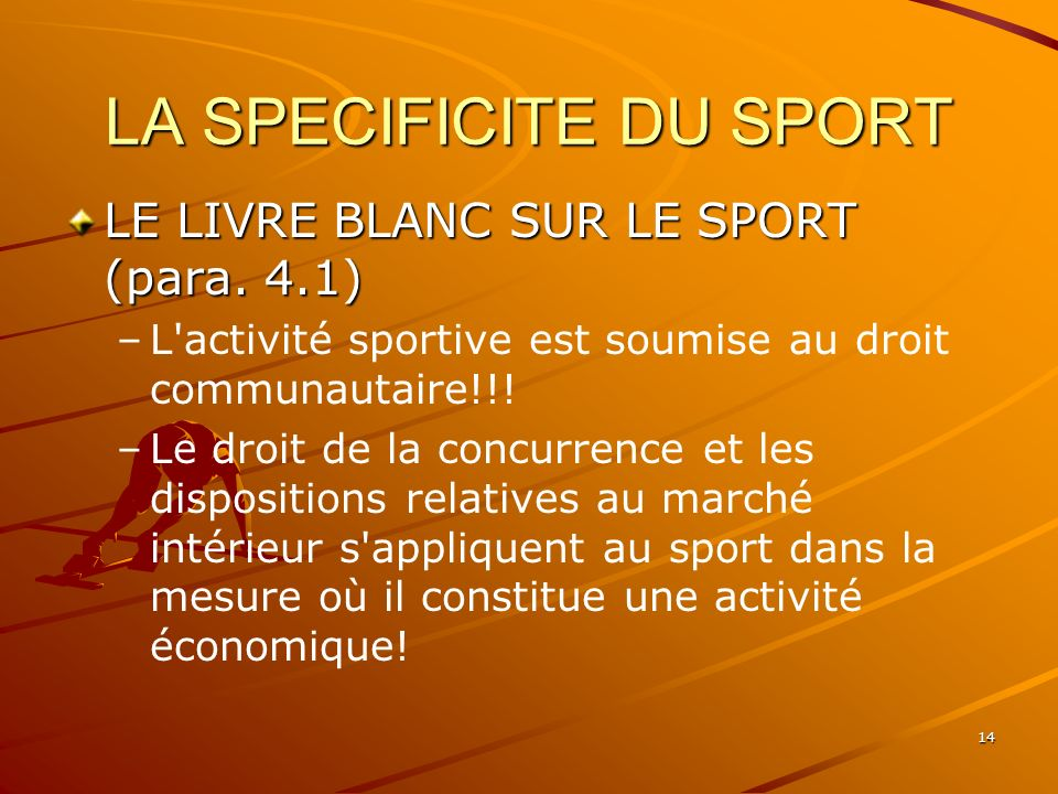 LA SPECIFICITE DU SPORT