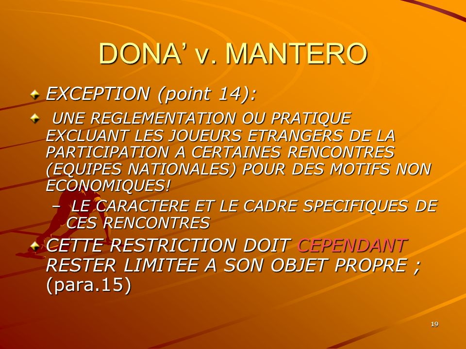 DONA' v. MANTERO EXCEPTION (point 14):