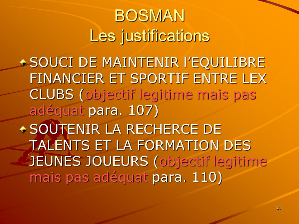 BOSMAN Les justifications