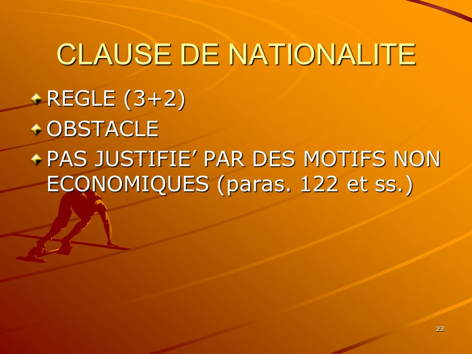 CLAUSE DE NATIONALITE REGLE (3+2) OBSTACLE