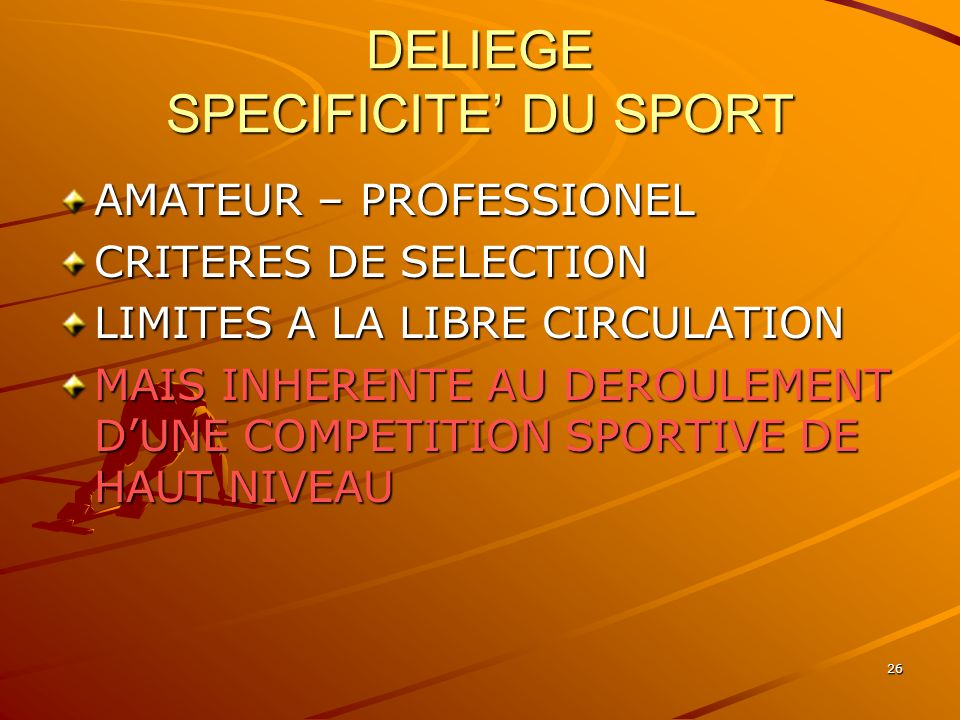 DELIEGE SPECIFICITE' DU SPORT