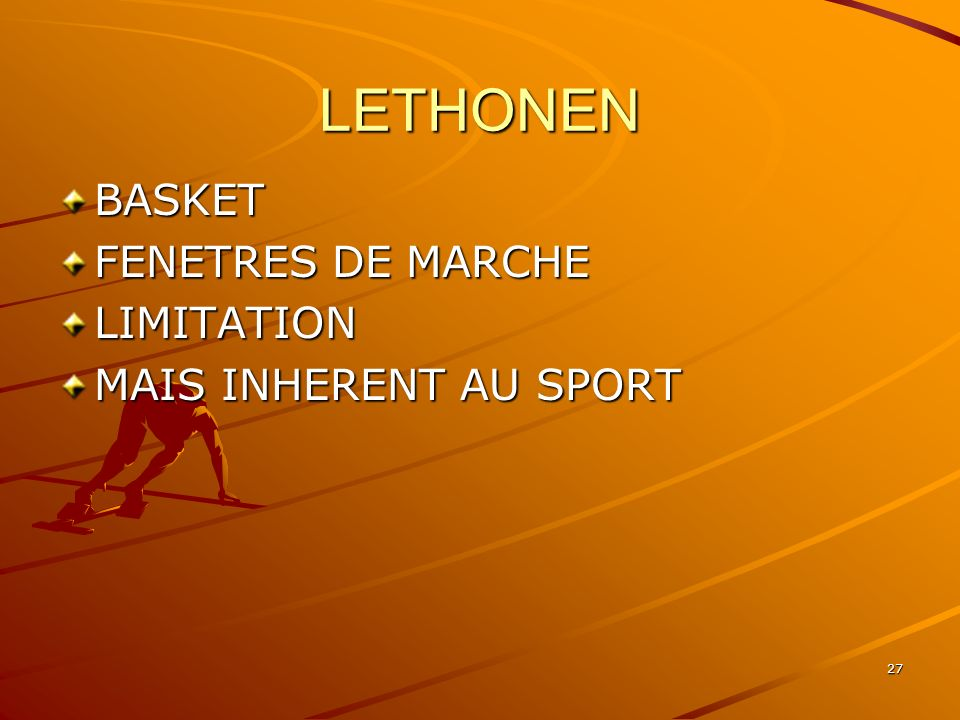 LETHONEN BASKET FENETRES DE MARCHE LIMITATION MAIS INHERENT AU SPORT