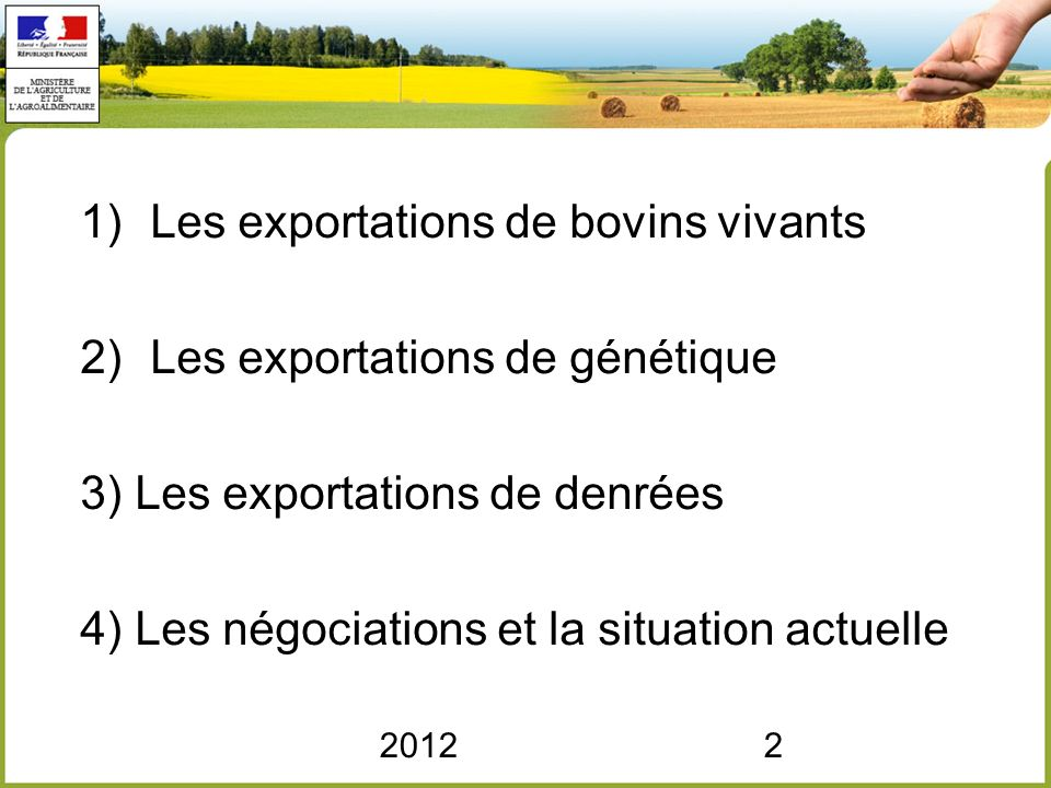 Les exportations de bovins vivants Les exportations de génétique