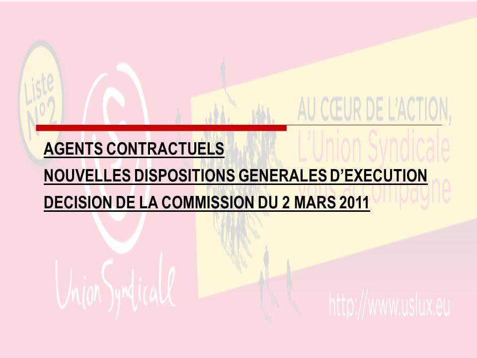 AGENTS CONTRACTUELSNOUVELLES DISPOSITIONS GENERALES D'EXECUTION.