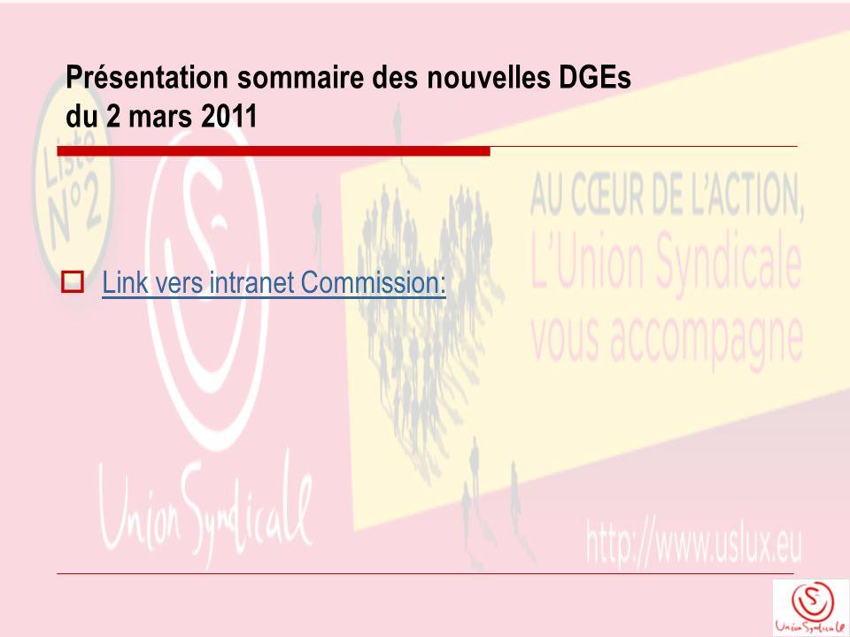 Présentation sommaire des nouvelles DGEs du 2 mars 2011