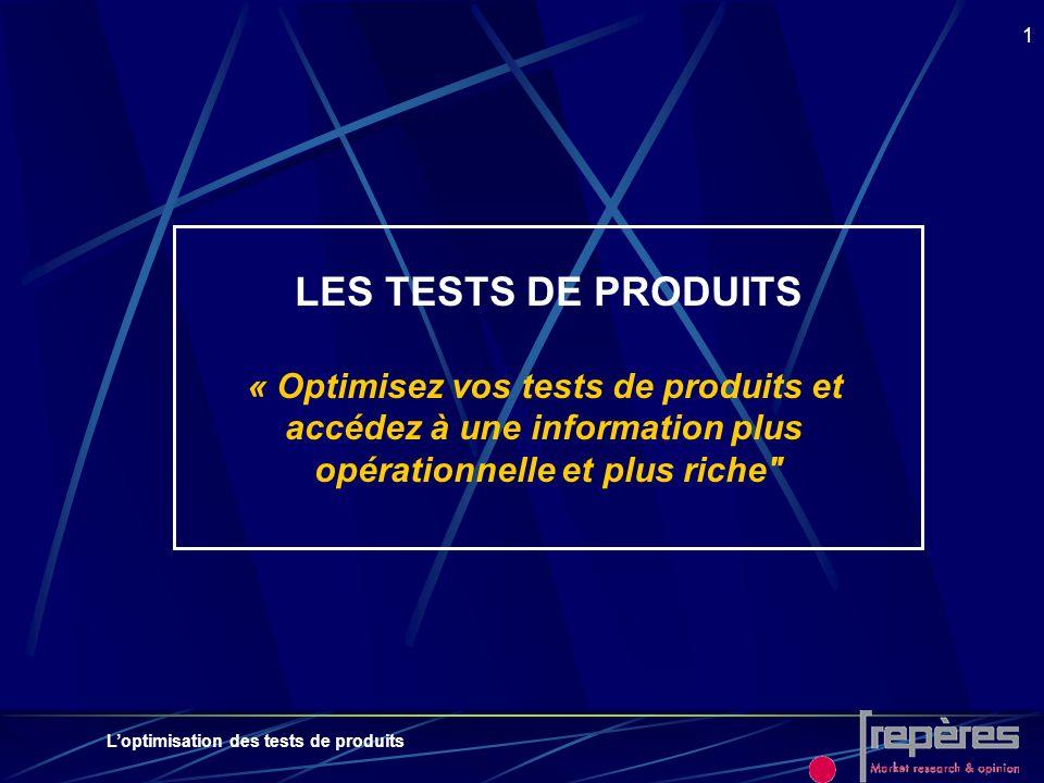 LES TESTS DE PRODUITS « Optimisez vos tests de produits et