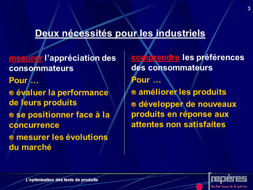 Deux nécessités pour les industriels