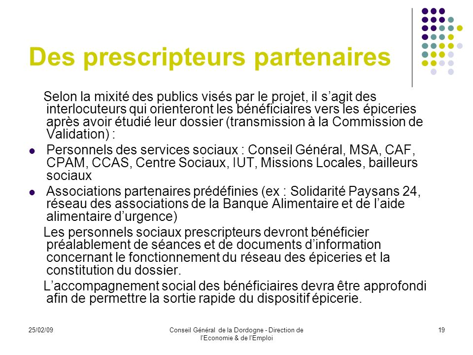 Des prescripteurs partenaires