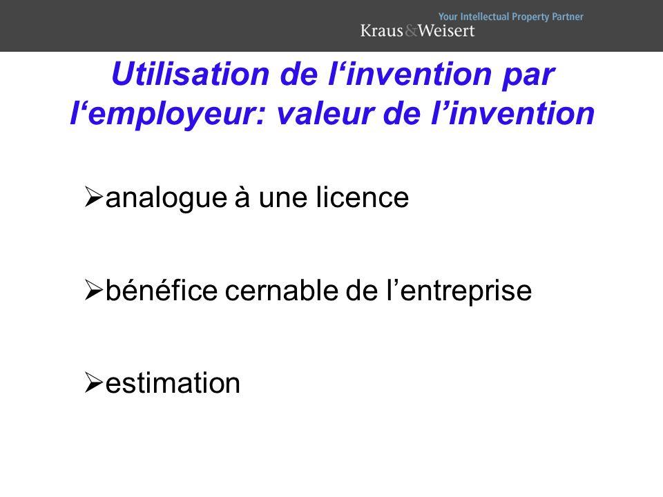 Utilisation de l'invention par l'employeur: valeur de l'invention