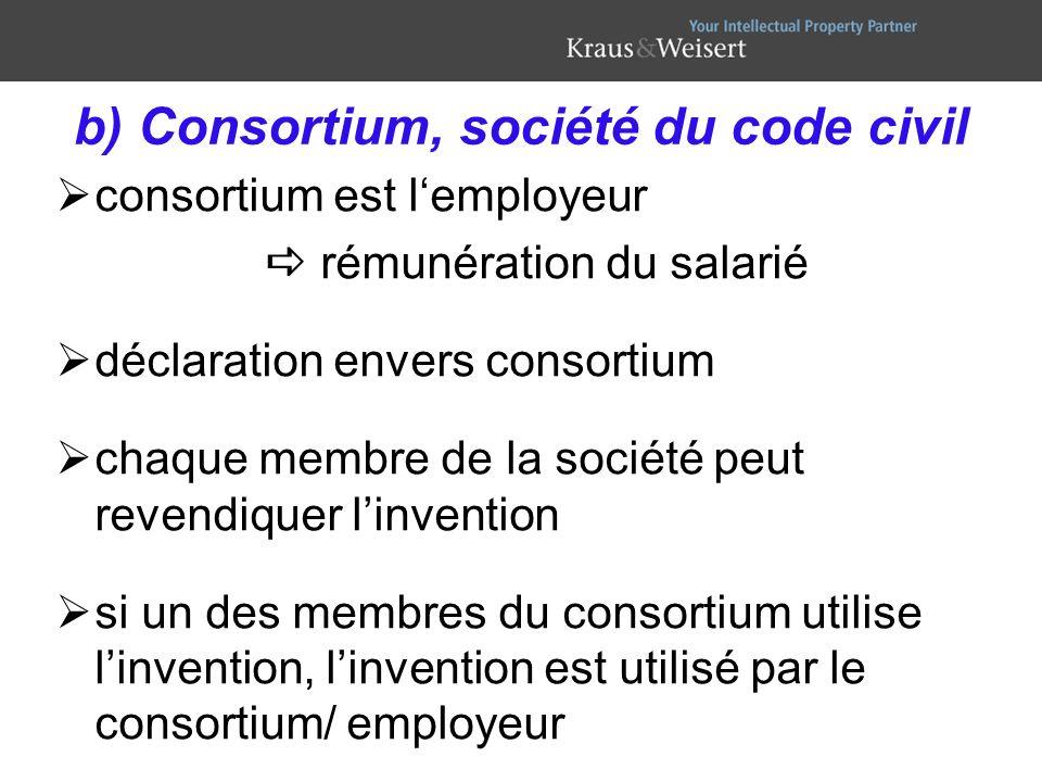 b) Consortium, société du code civil