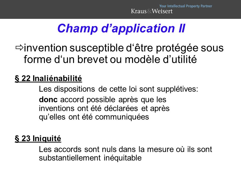 Champ d'application II