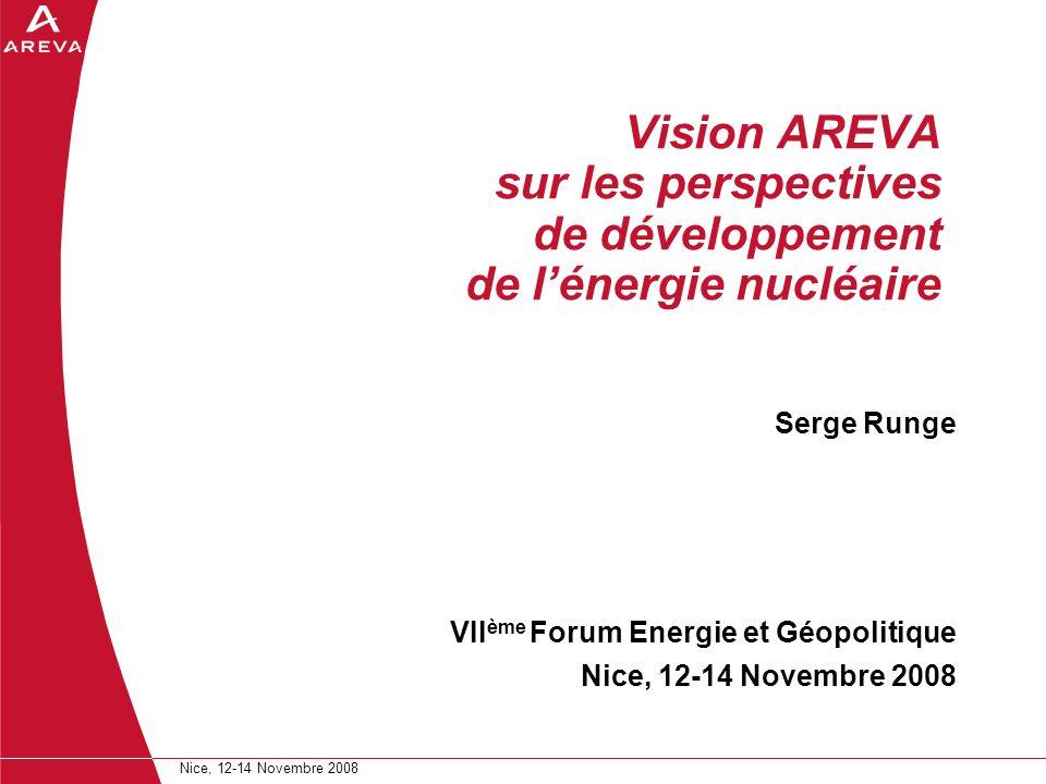 Vision AREVA sur les perspectives de développement de l'énergie nucléaire