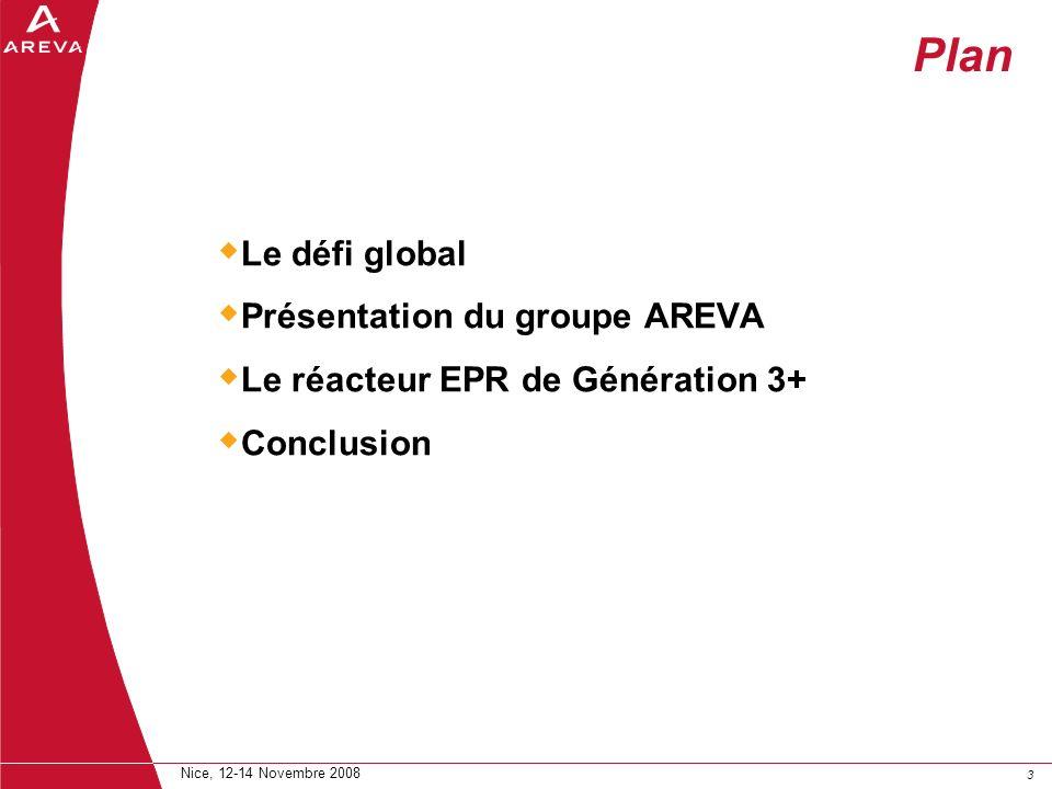 Plan Le défi global Présentation du groupe AREVA