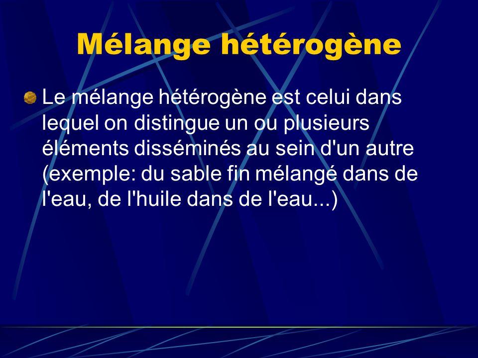 Mélange hétérogène