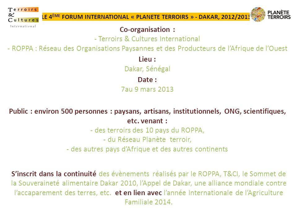 LE 4ème FORUM INTERNATIONAL « PLANETE TERROIRS » - DAKAR, 2012/2013 :