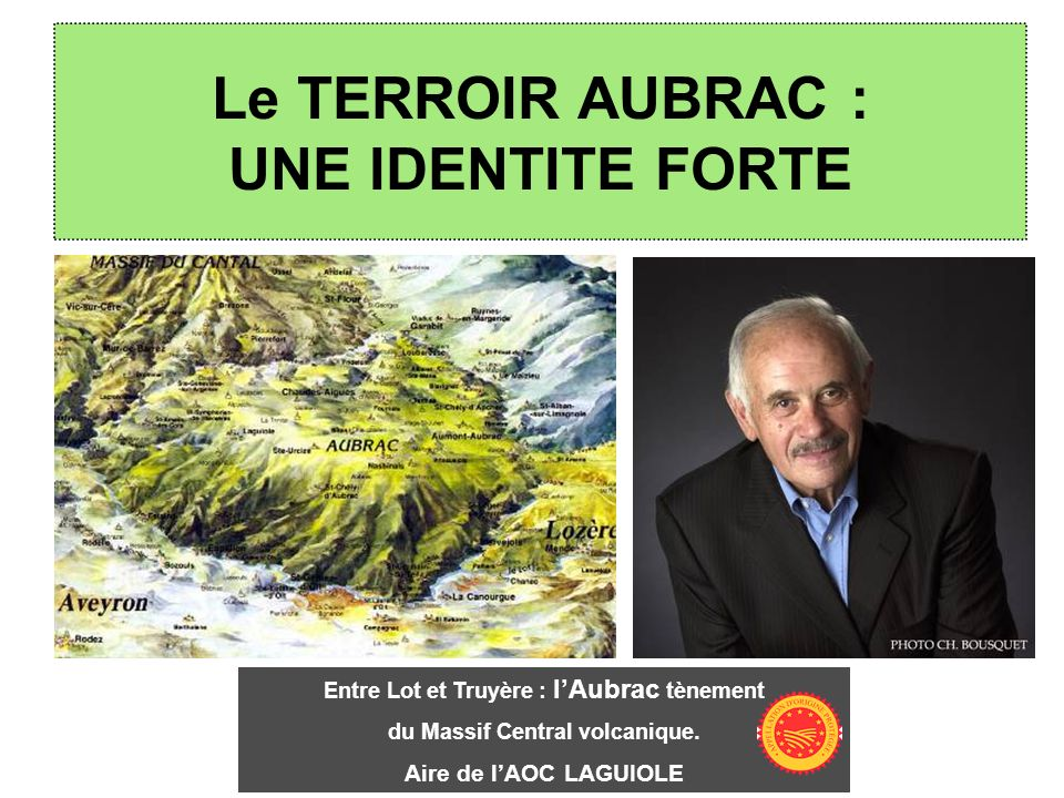 Le TERROIR AUBRAC : UNE IDENTITE FORTE